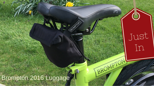 Brompton luggage - 2016 now in